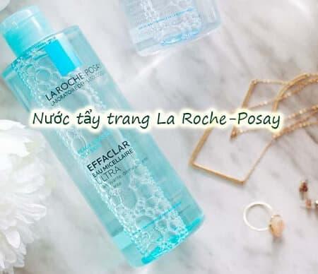[Review] Nước tẩy trang La Roche-Posay làm sạch sâu, kiểm soát bã nhờn da dầu, nhạy cảm